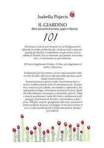Il giardino. 101 mini-racconti d'amore, sogni e libertà - Isabella Pojavis - copertina