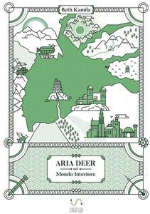 Aria Deer nel mondo interiore - Beth Kamìla - copertina