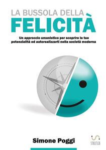 La bussola della felicità - Simone Poggi - copertina