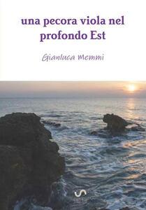 Una pecora viola nel profondo est - Gianluca Memmi - copertina
