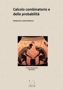 Calcolo combinatorio e delle probabilità - Francesco Luigi Petracca - copertina