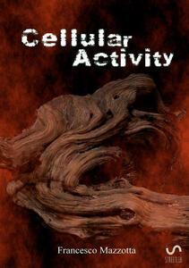 Cellular activity. Vol. 1: demone del deserto, Il. - Francesco Mazzotta - copertina