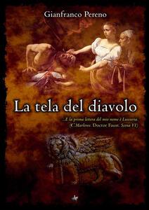 La tela del diavolo - Gianfranco Pereno - copertina