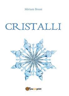 Cristalli - Miriam Bruni - copertina