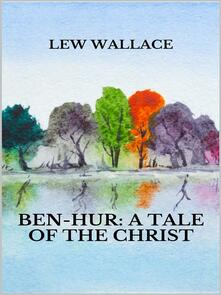 Ben-Hur. A tale of the Christ