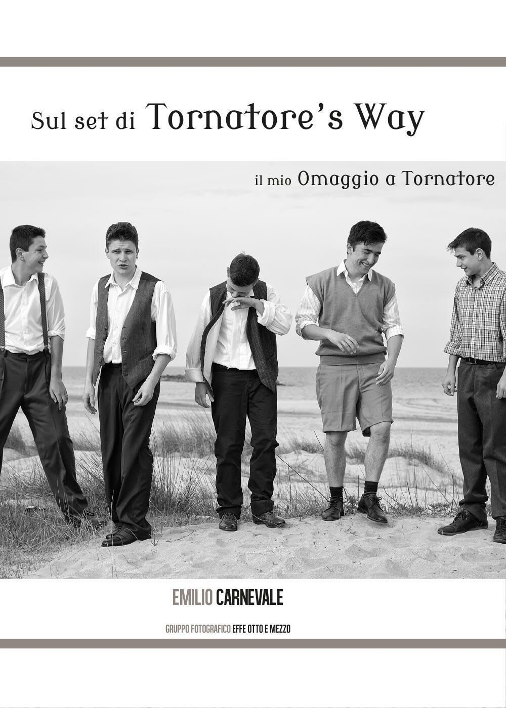 Sul set di Tornatore's way