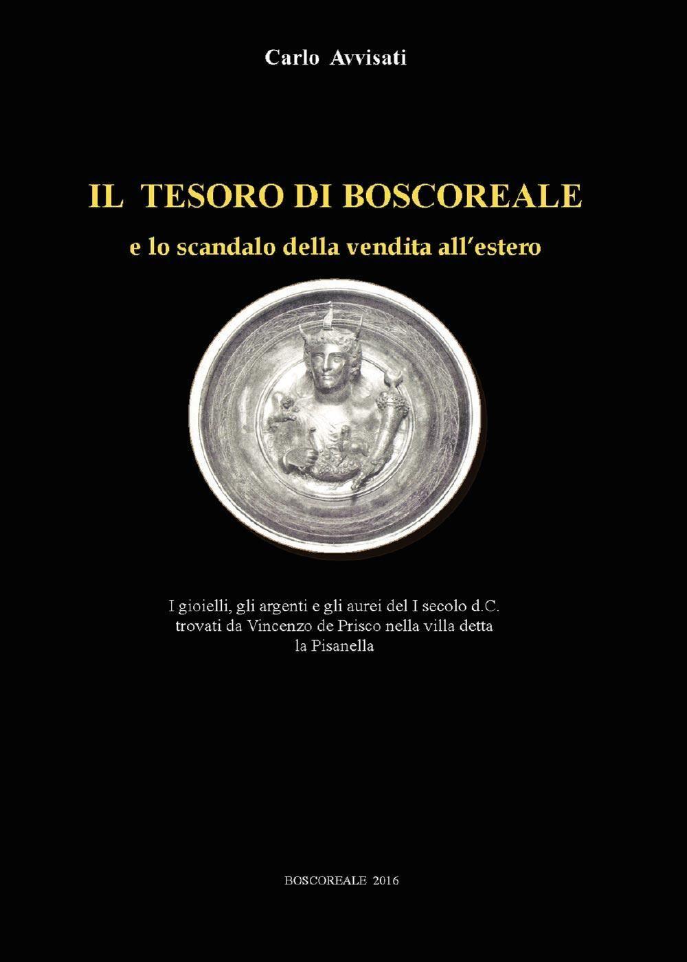 Il tesoro di Boscoreale e lo scandalo della vendita all'estero