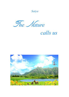 Thenature calls us