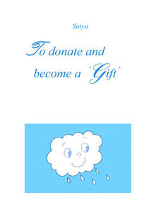 To donate and become a gift