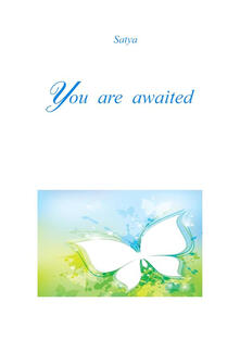 You are awaited