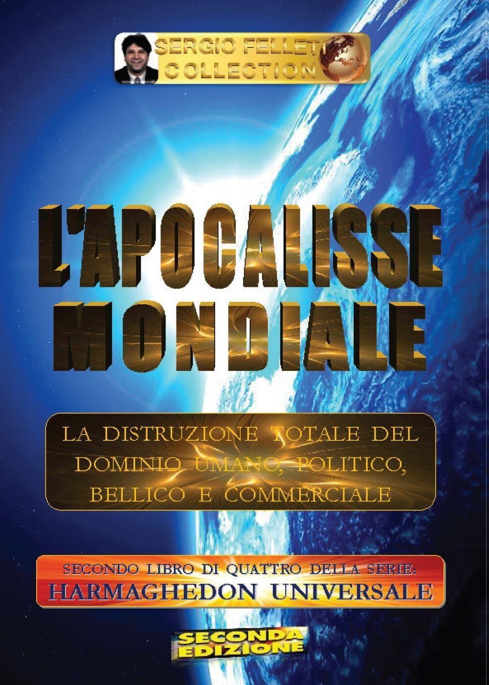 L' apocalisse mondiale. Harmaghedon universale. Vol. 2
