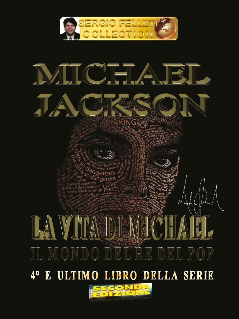 Michael Jackson. Il mondo del re del pop. Vol. 4