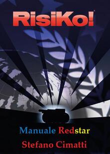 Manuale Redstar di Risiko - Stefano Cimatti - copertina