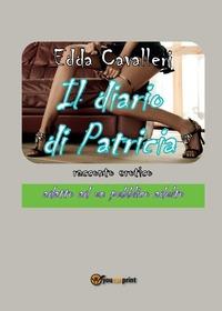 Il Il diario di Patricia - Cavalleri Edda - wuz.it