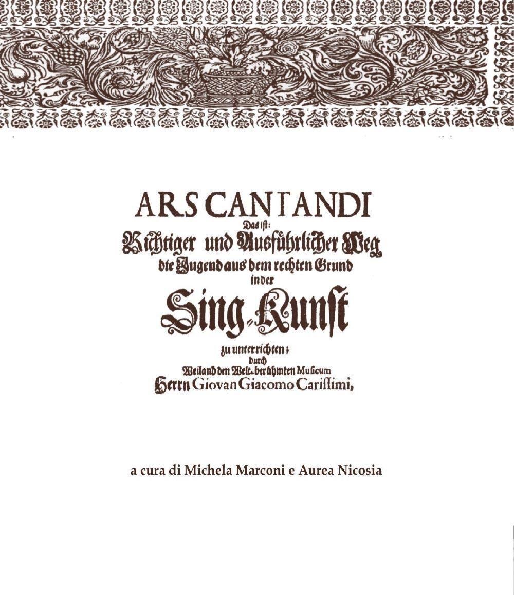 Ars cantandi di Giacomo Carissimi. Testo tedesco a fronte