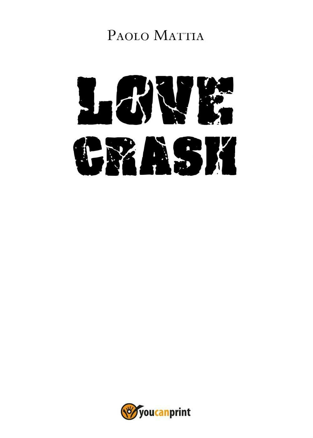 Love crash
