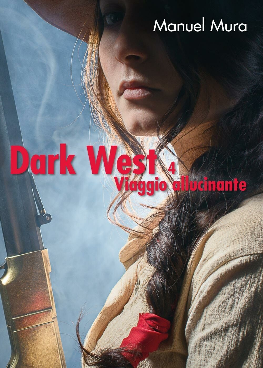 Viaggio allucinante. Dark west. Vol. 4