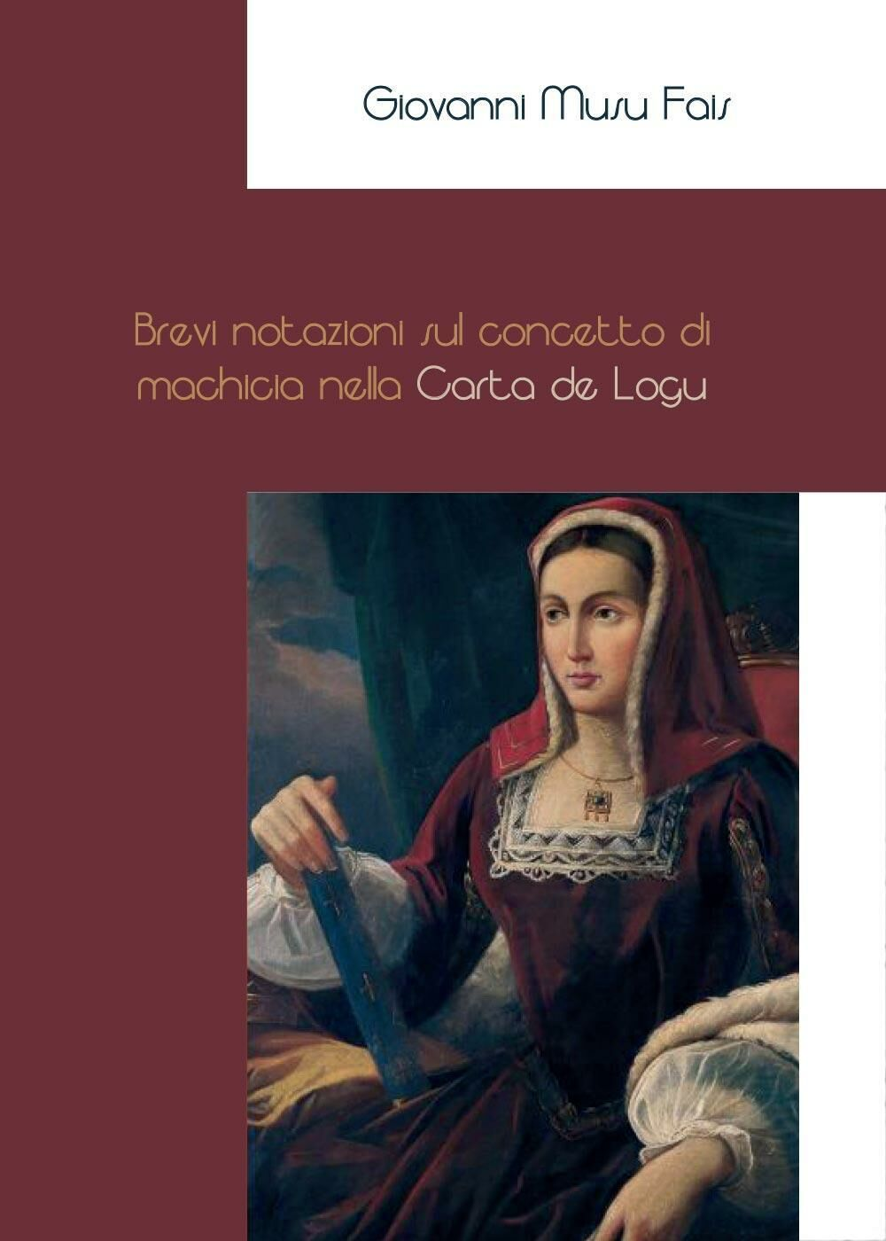 Brevi notazioni sul concetto di machicia nella Carta de Logu