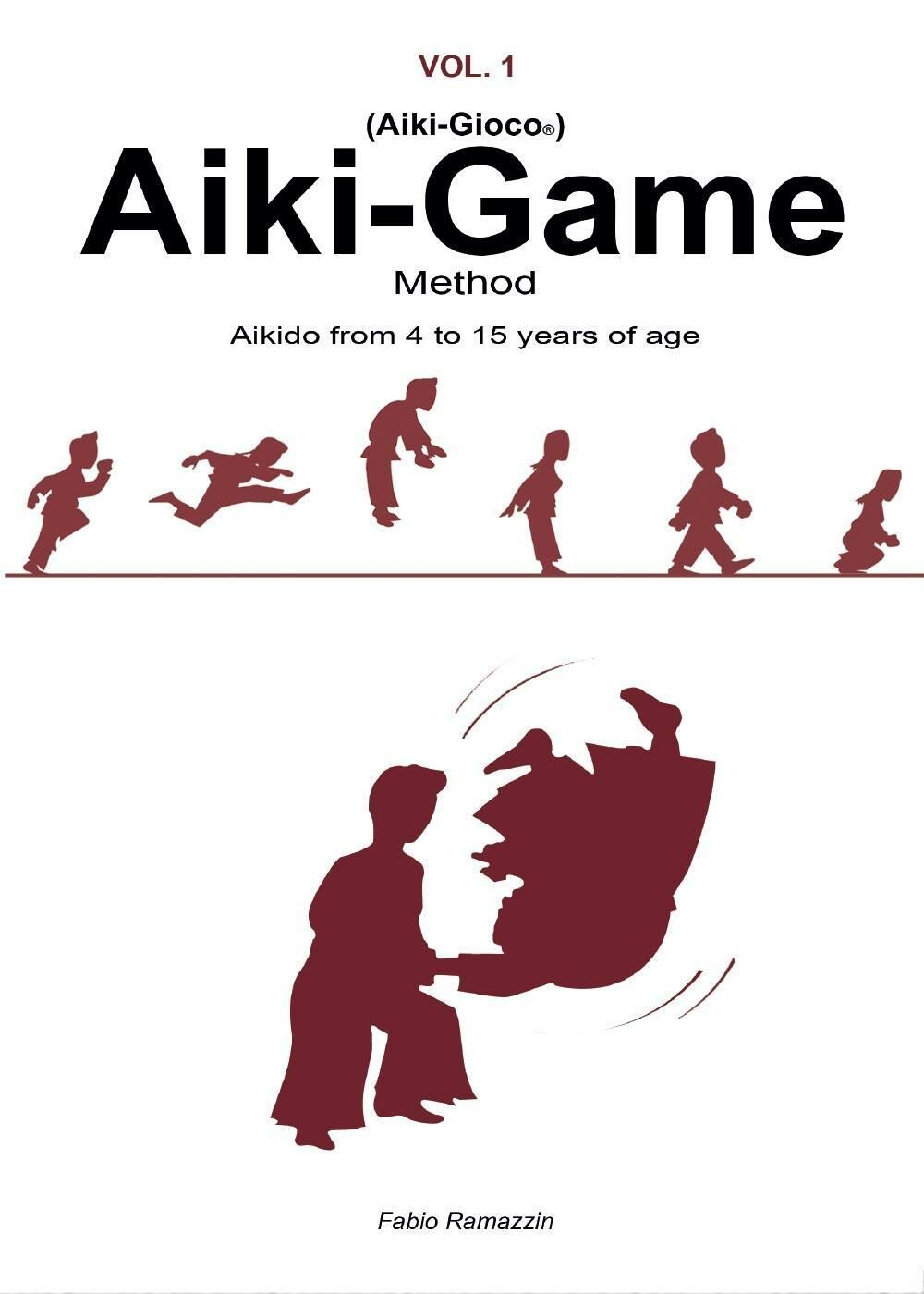 Aiki-Game Method. Aikido from 4 to 15 years of age