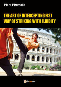 The art of intercepting fist way of fluidity in striking