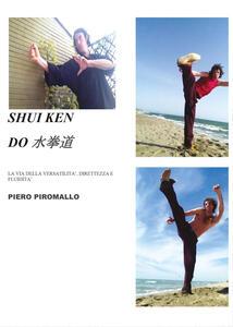 Sui Ken Do. L'arte marziale diretta, semplice e versatile