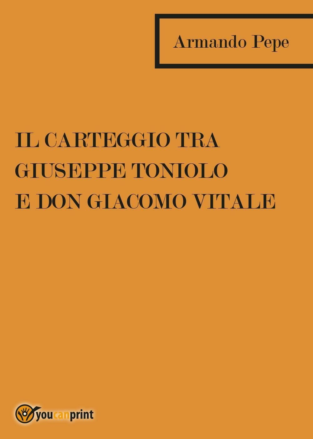 Il Carteggio tra Giuseppe Toniolo e don Giacomo Vitale