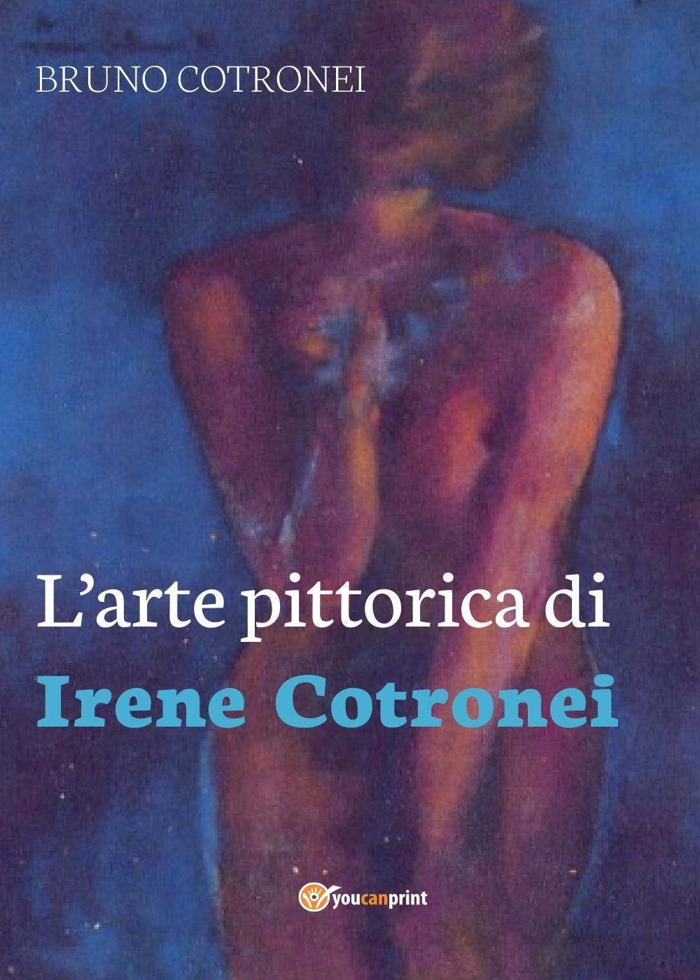 L' arte pittorica di Irene Cotronei