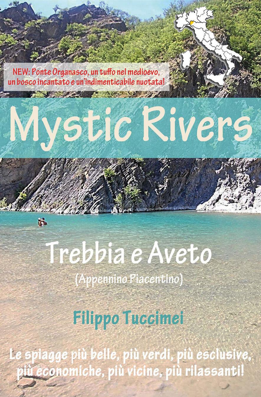 Mystic Rivers. Trebbia e Aveto