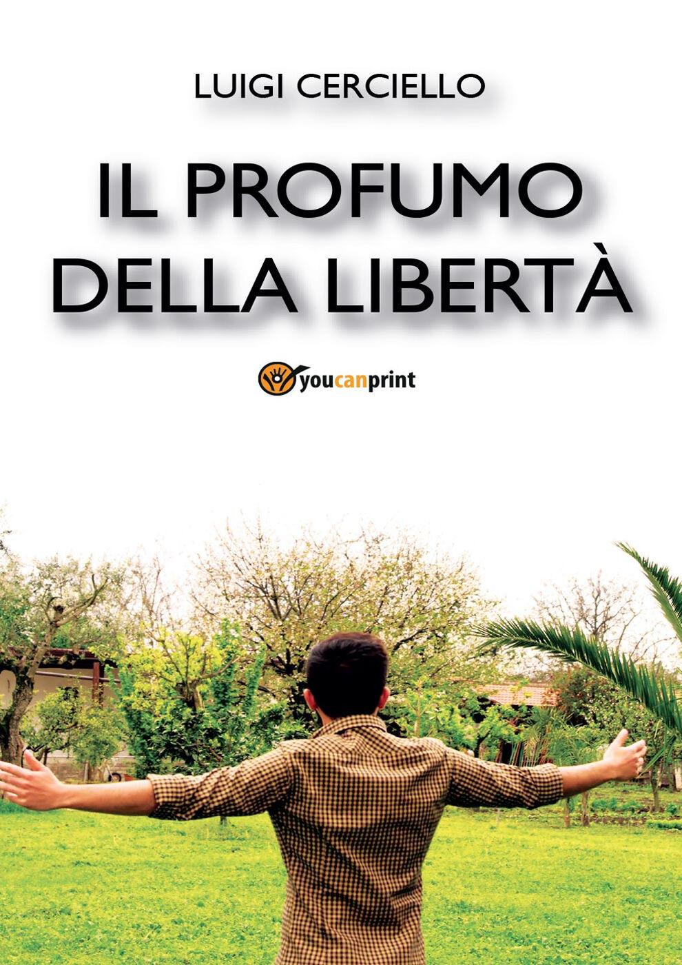 Il profumo della libertà