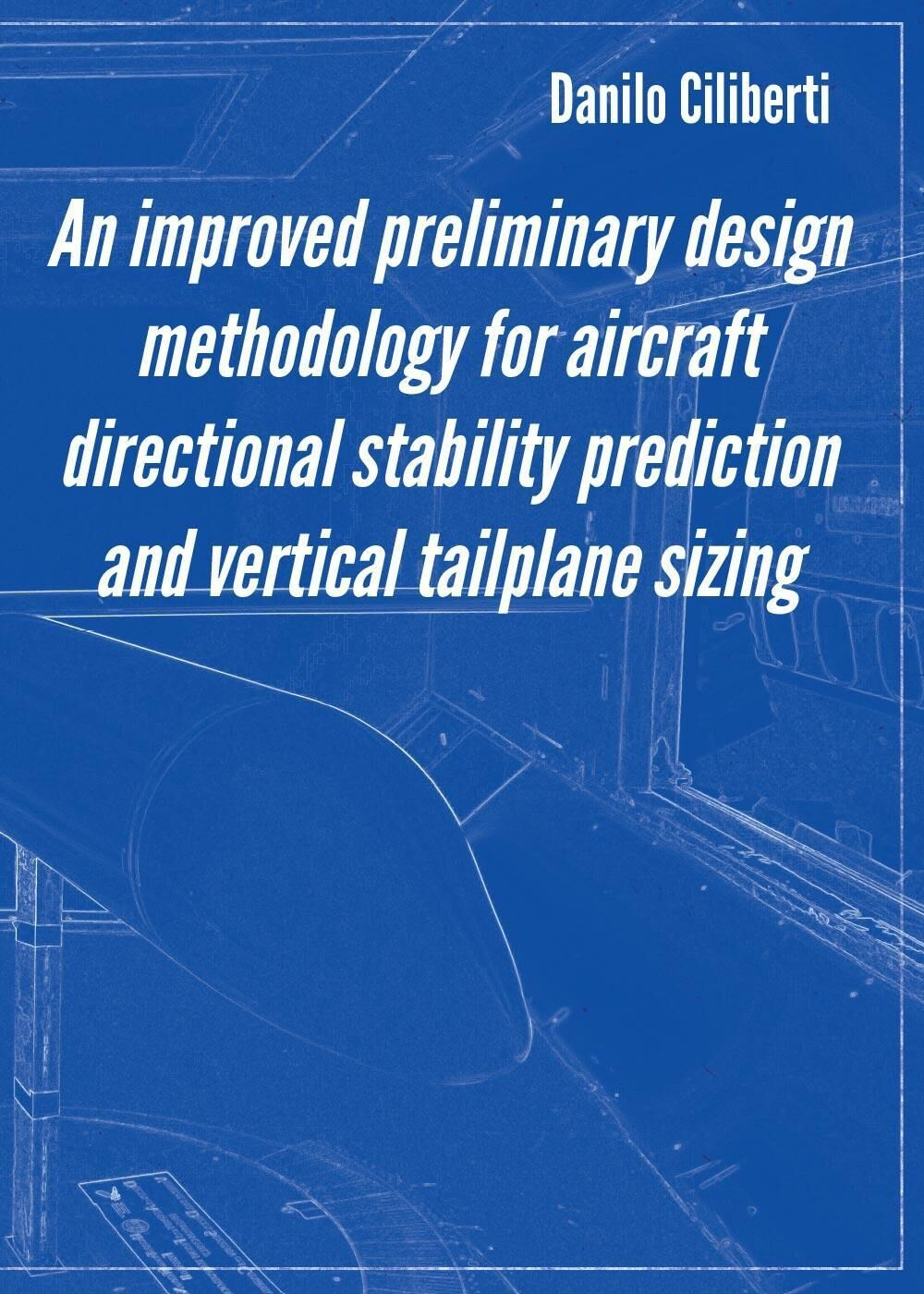An improved preliminary design methodology for aircraft directional stability prediction and vertical tailplane sizing