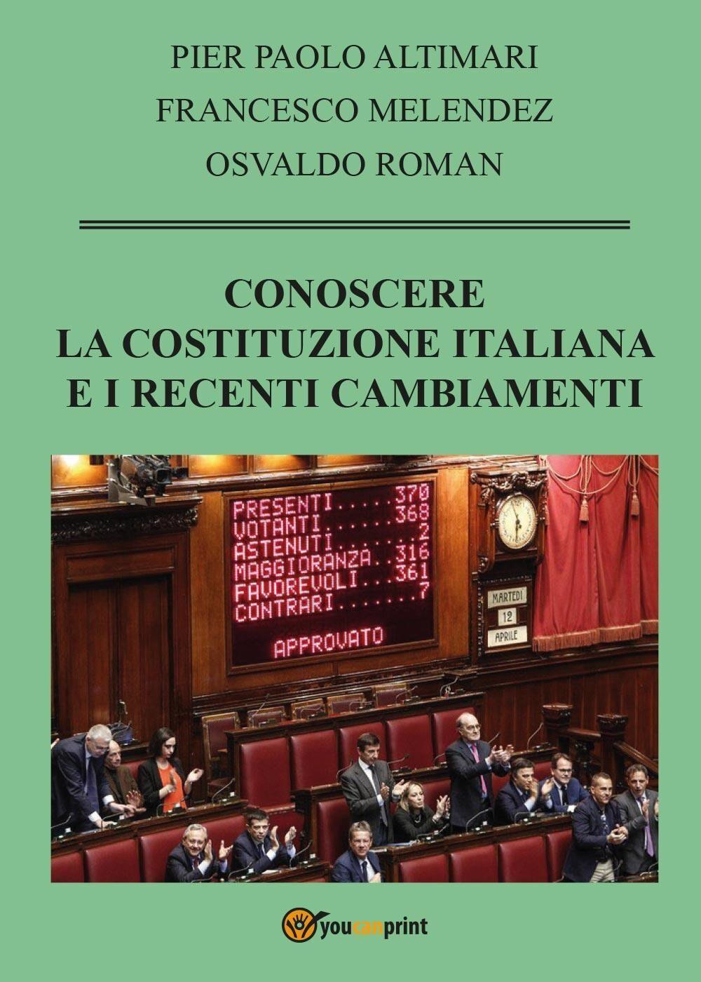 Conoscere la Costituzione italiana e i recenti cambiamenti