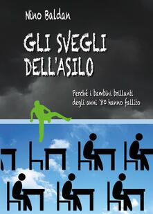 Gli svegli dell'asilo - Nino Baldan - copertina