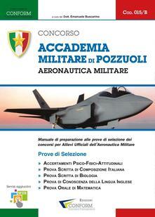 Accademia militare di Pozzuoli. Aeronautica militare. Prove di selezione.pdf