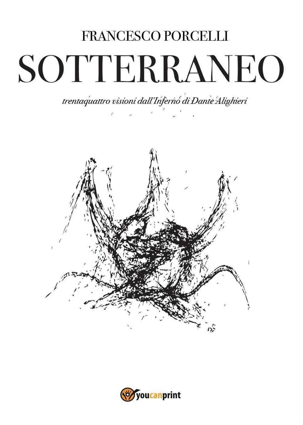 Sotterraneo. Catalogo della mostra (Trani, luglio 2016)