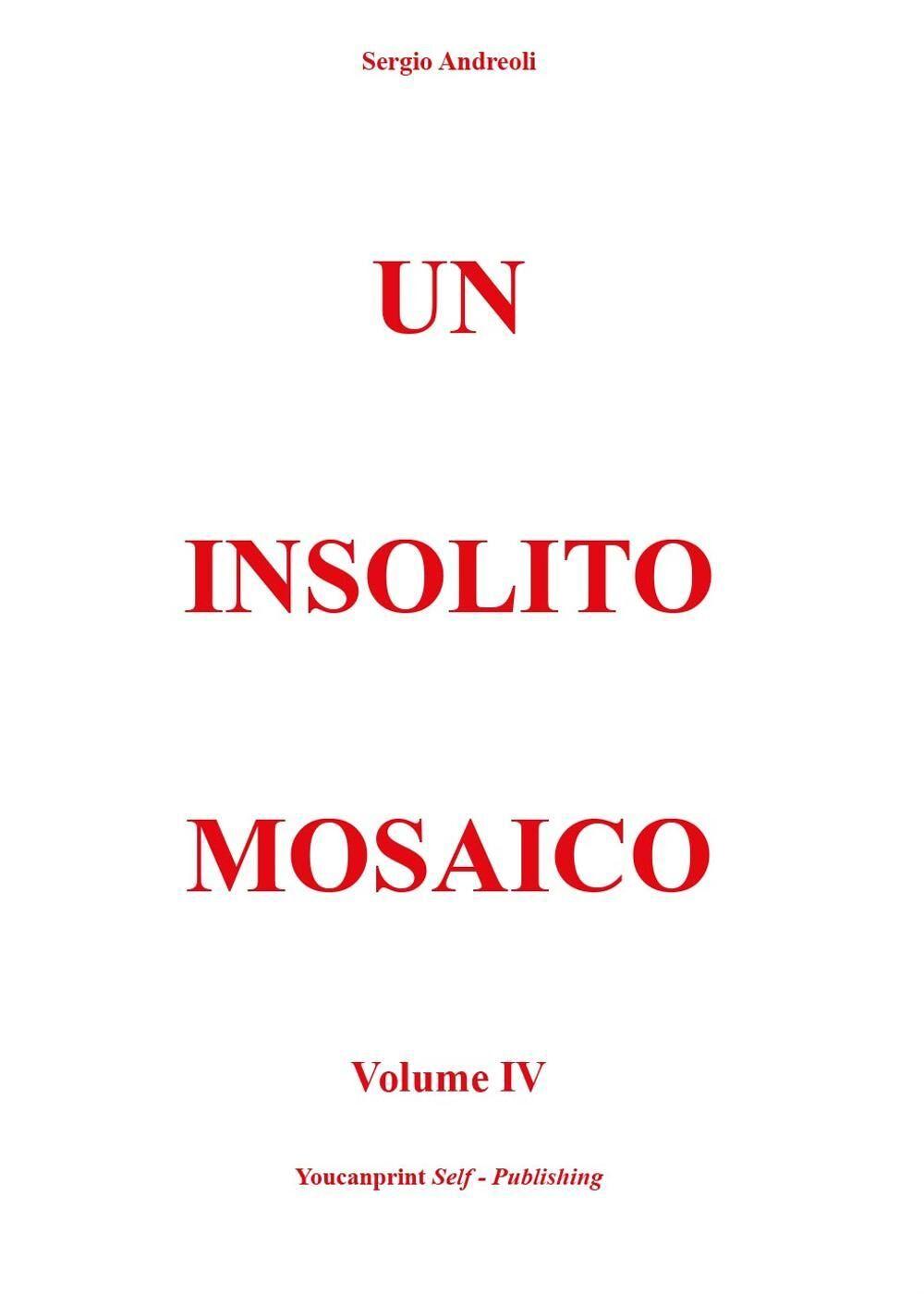 Un insolito mosaico. Vol. 4