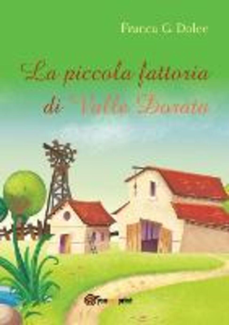 La piccola fattoria di Valle Dorata