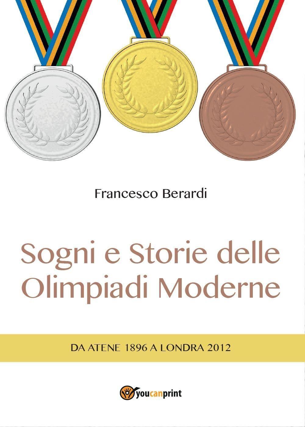 Sogni e storie delle Olimpiadi moderne
