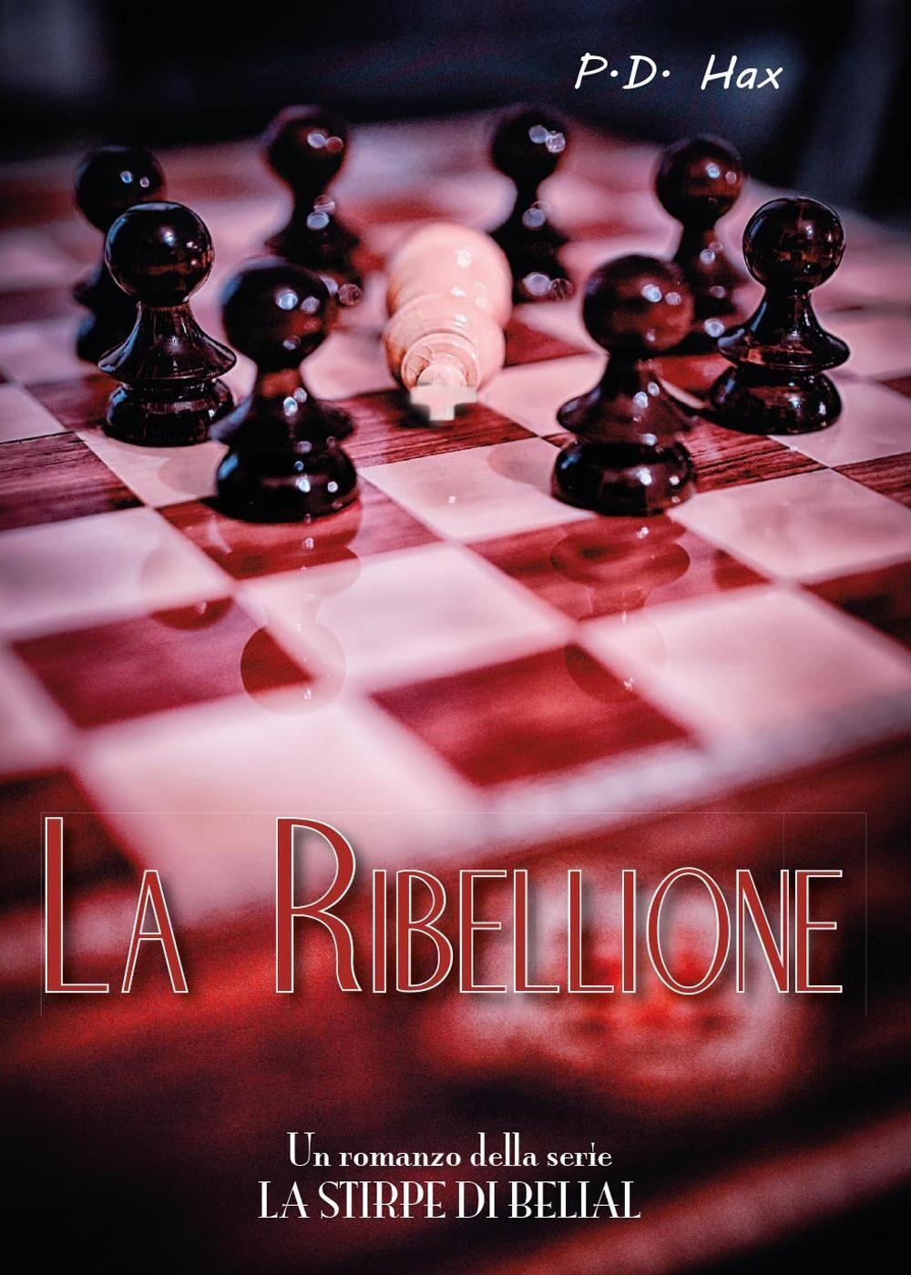 La ribellione. La stirpe di Belial. Vol. 2