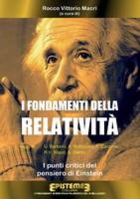 I fondamenti della Relatività. I punti critici del pensiero di Einstein