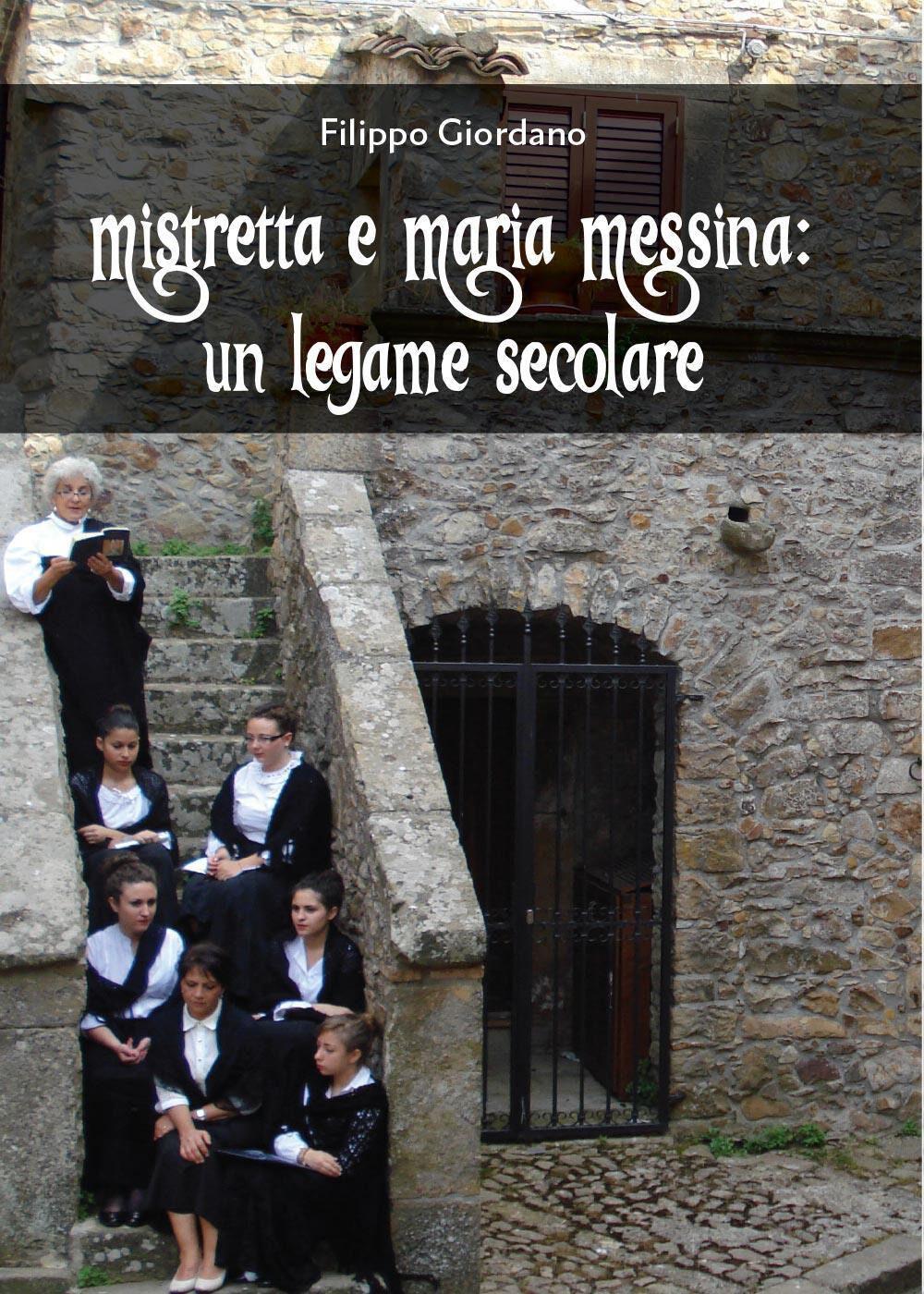 Mistretta e Maria Messina: un legame secolare