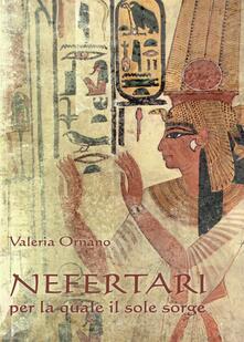 Librisulladiversita.it Nefertari per la quale il sole sorge Image
