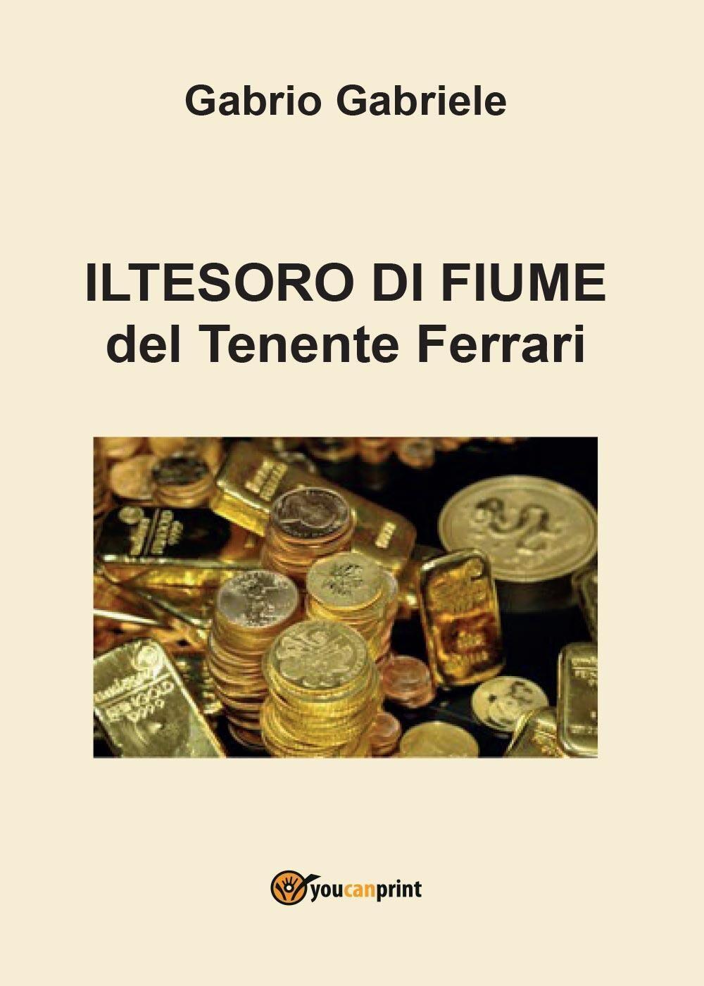 Il tesoro di Fiume del Tenente Ferrari