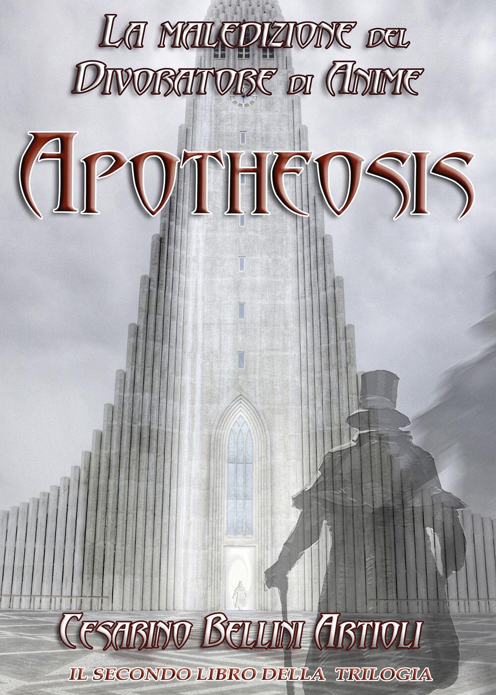 Apotheosis. La maledizione del divoratore di anime. Vol. 2