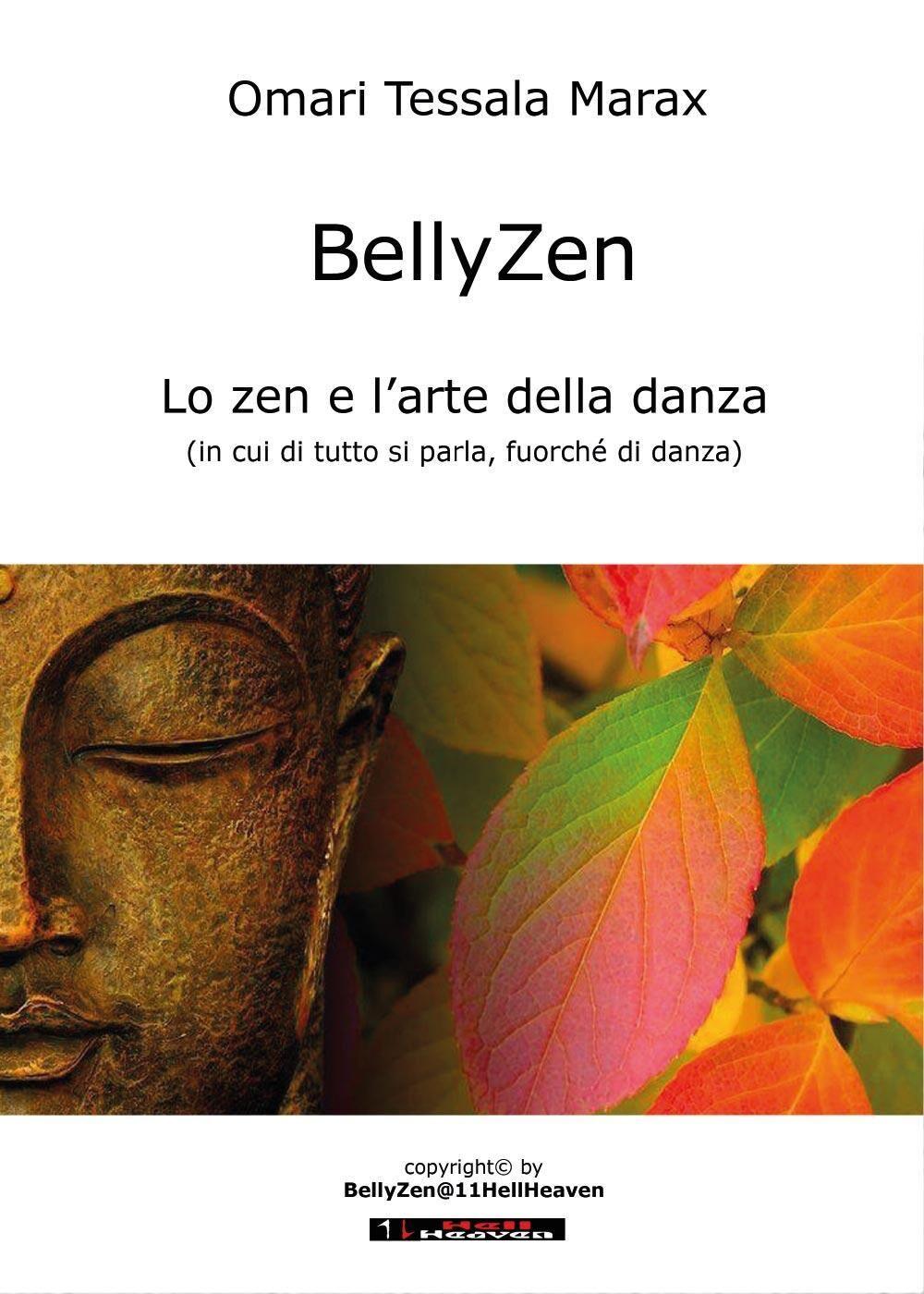 BellyZen. Lo zen e l'arte della danza