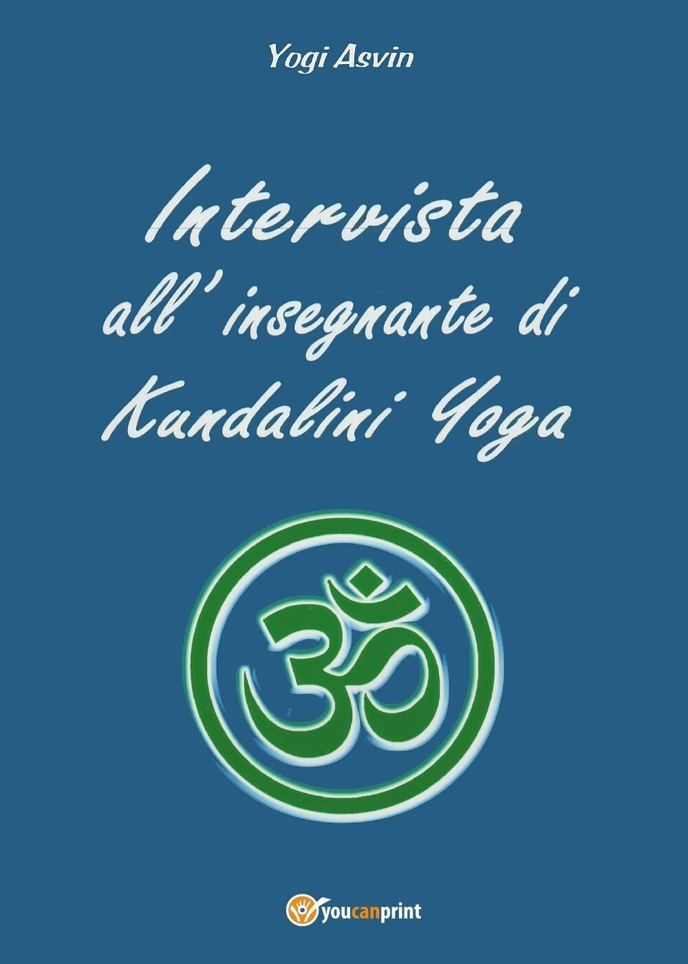 Intervista all'insegnante di Kundalini Yoga