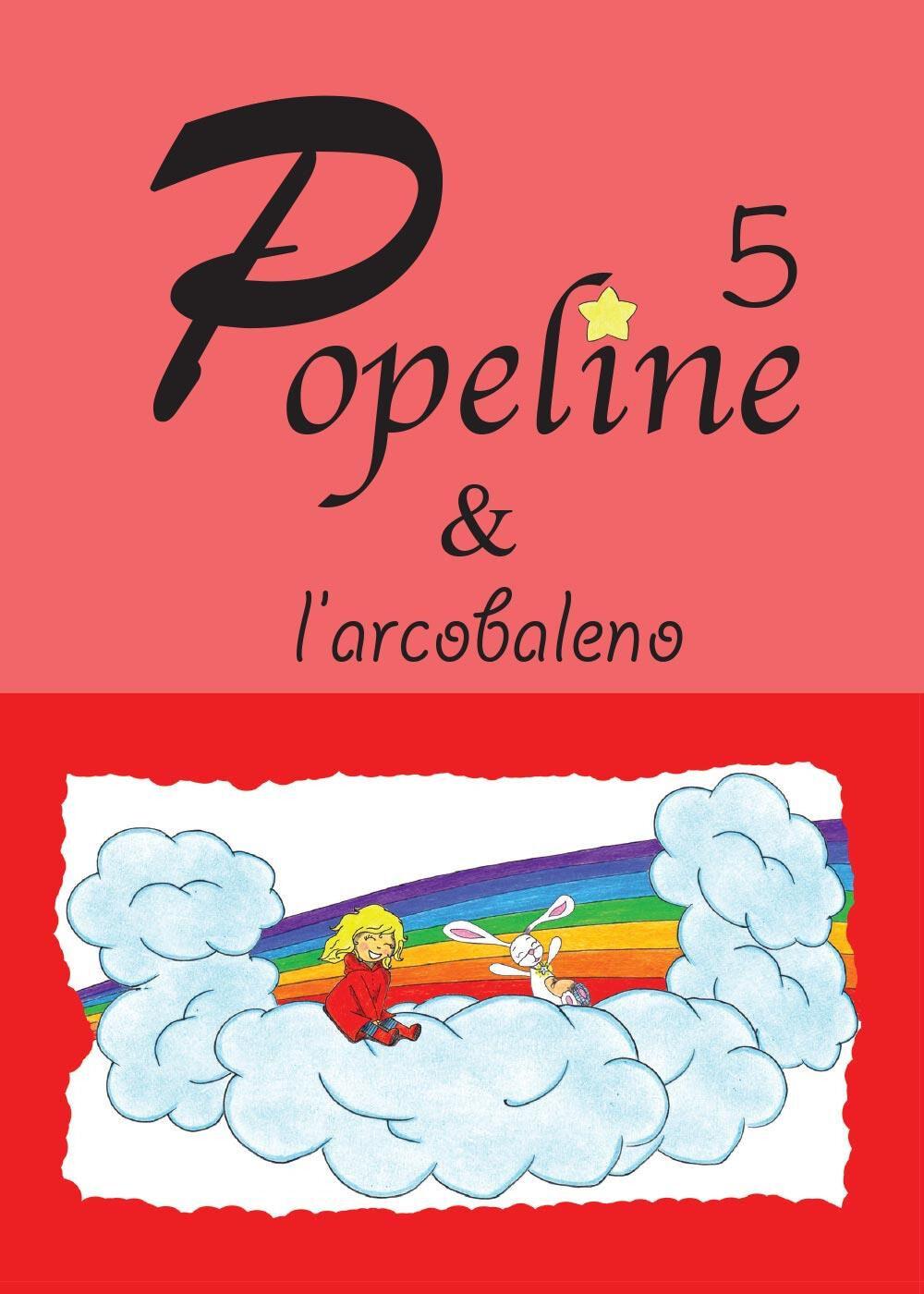 Popeline e l'arcobaleno