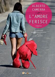 L' amore ferisce - Alberto Camerra - copertina