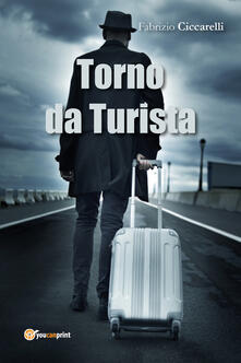 Torno da turista - Fabrizio Ciccarelli - copertina