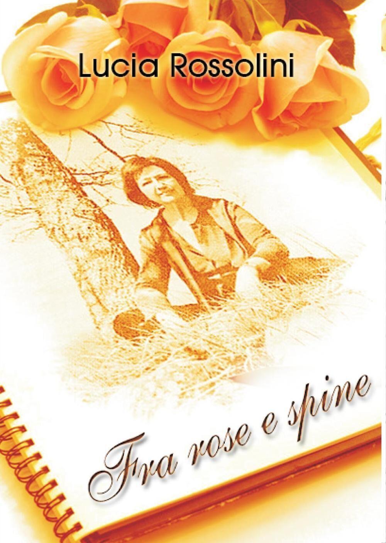 Fra rose e spine
