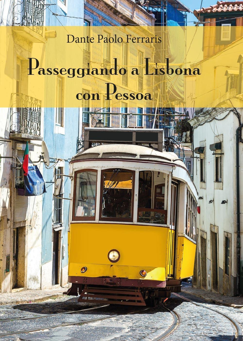 Passeggiando a Lisbona con Pessoa